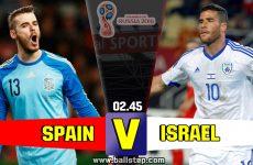 เจาะลึกบอลดัง…สเปน -vs- อิสราเอล (ฟุตบอลโลก รอบคัดเลือก)