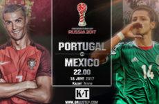 เจาะลึกบอลดัง…โปรตุเกส -vs- เม็กซิโก(คอนเฟเดอเรชั่นส์ 2017)