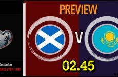 วิเคราะห์บอล ฟุตบอลยูโร 2020 สกอตแลนด์ VS คาซัคสถาน