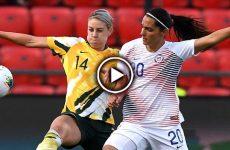 ไฮไลท์บอลหญิง กระชับมิตรทีมชาติ ออสเตรเลีย vs ชิลี