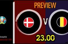 วิเคราะห์บอล ยูโร 2020 เดนมาร์ก VS เบลเยียม