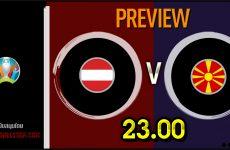 วิเคราะห์บอล ยูโร 2020 ออสเตรีย VS มาซิโดเนียเหนือ