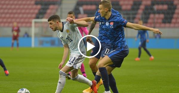 ไฮไลท์บอล สโลวาเกีย vs สกอตแลนด์