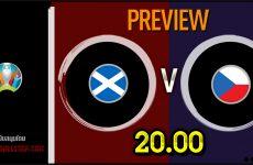 วิเคราะห์บอล ยูโร 2020 สกอตแลนด์ VS สาธารณรัฐเช็ก