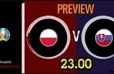 วิเคราะห์บอล ยูโร 2020 โปแลนด์ VS สโลวาเกีย