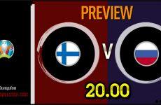 วิเคราะห์บอล ยูโร 2020 ฟินแลนด์ VS รัสเซีย