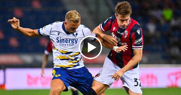 ไฮไลท์บอล กัลโช่ เซเรียอา อิตาลี โบโลญญ่า vs เวโรน่า 13-09-64